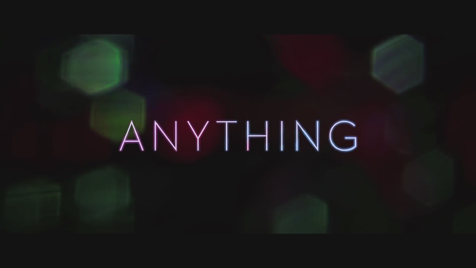 (Watch) 'Anything' trailer